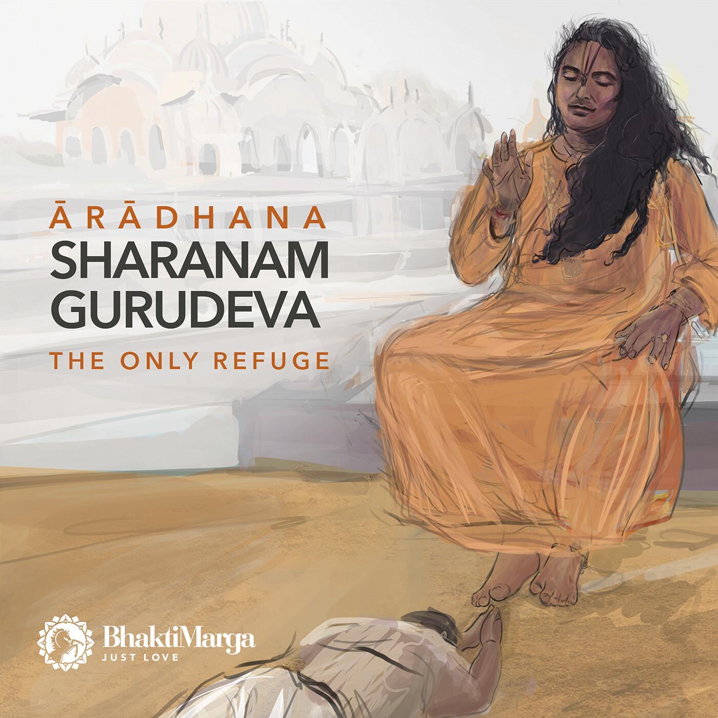 Aradhana: Sharanam Gurudeva