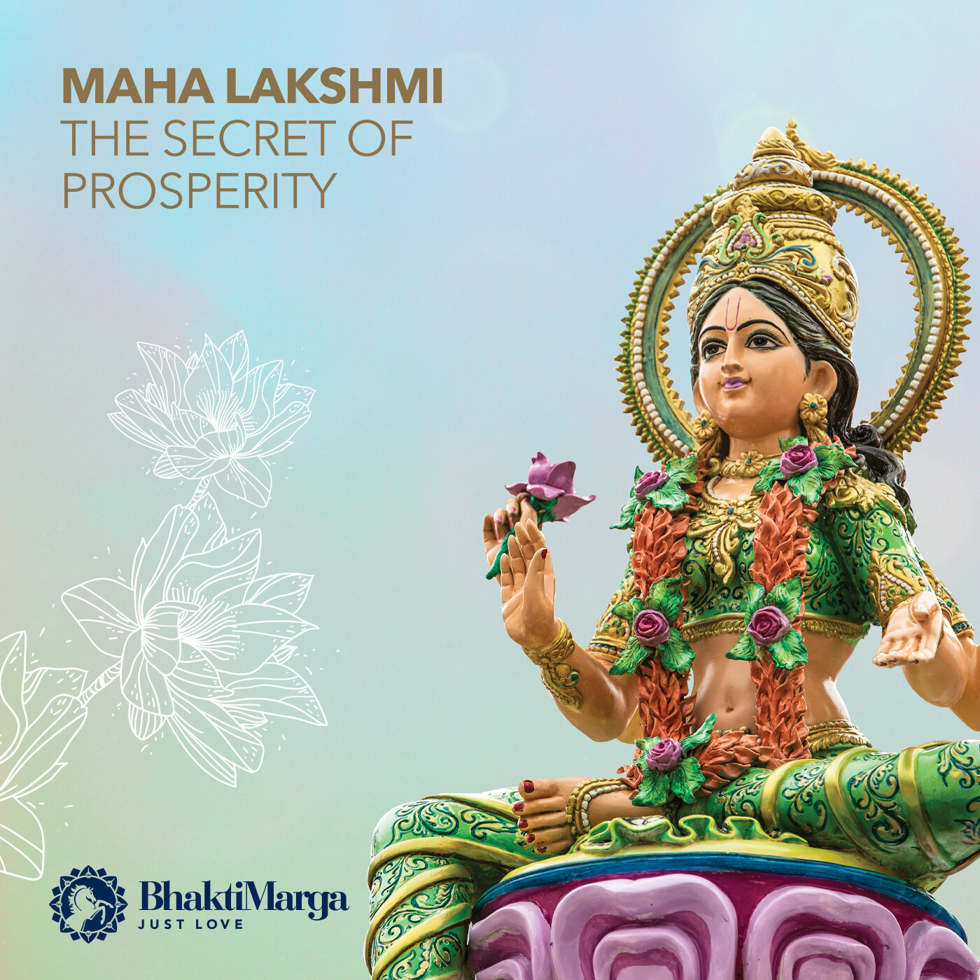 Maha Lakshmi: The Secret of Prosperity