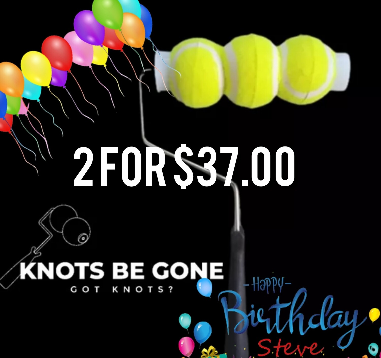 Knots Be Gone Birthday Deal
