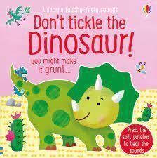 Don't Tickle the Dinosaur