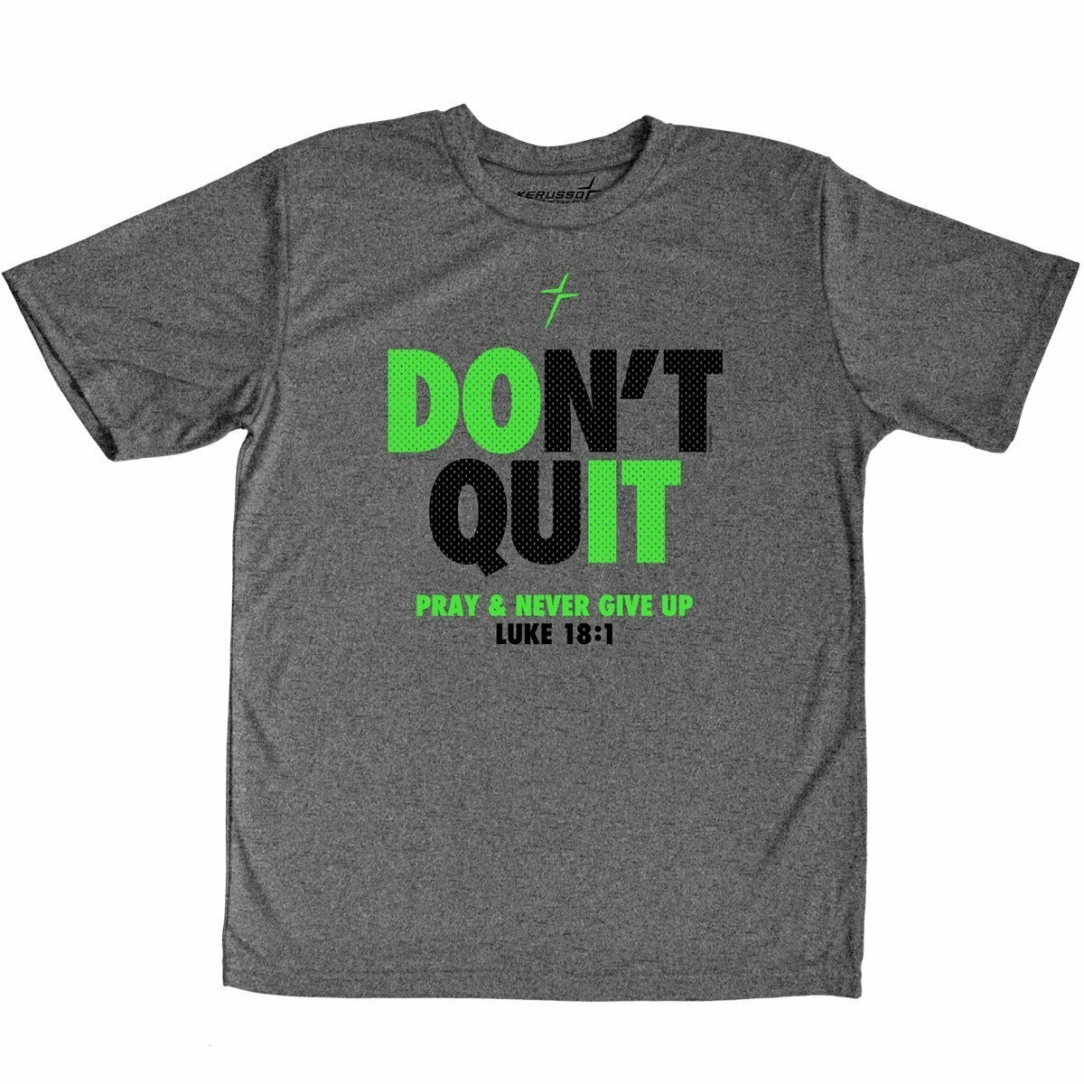 Don't Quit Performance Wear Adult T-Shirt - FREE Shipping