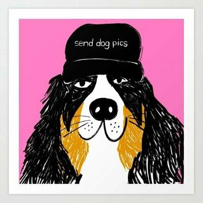 Send dog pics Art Print a pedido