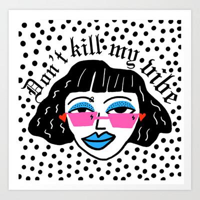 Don´t kill my vibe Art Print a pedido