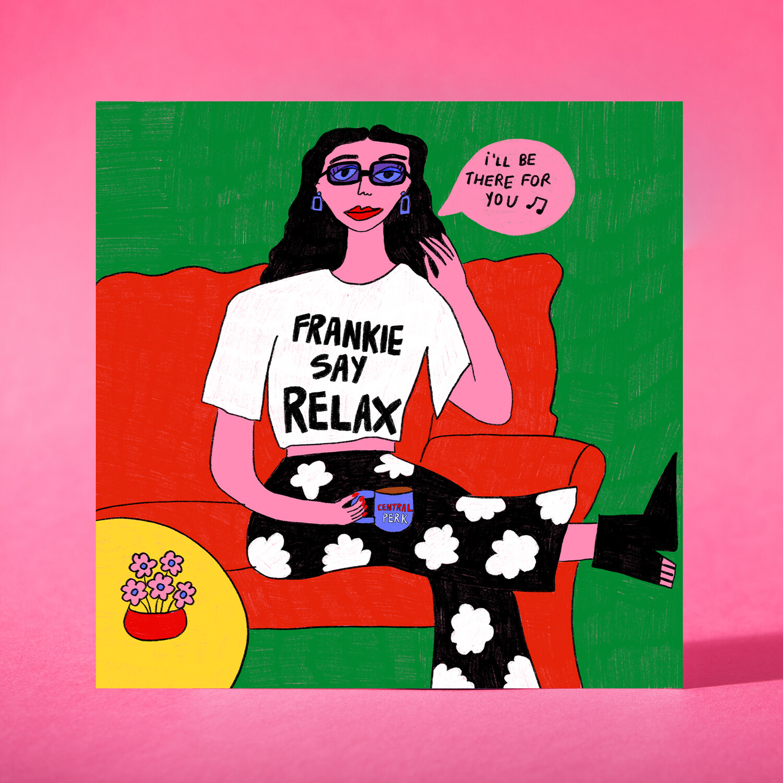 "Art print ""Frankie say relax"""
