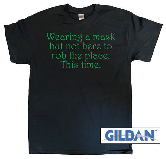 Wearing A Mask T-Shirt
