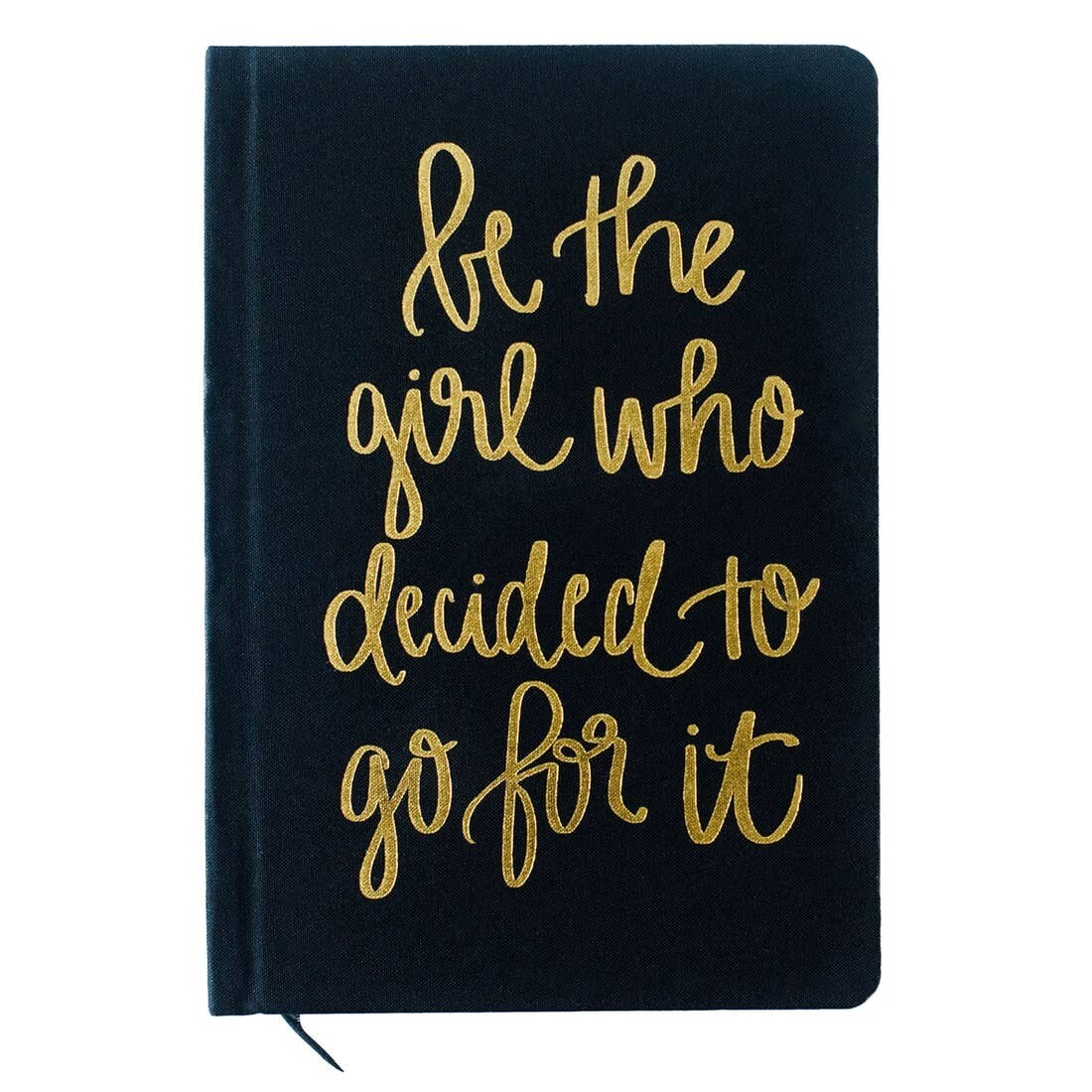 Journal:  Be The Girl Who Decided to Go For It