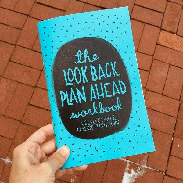 Look Back, Plan Ahead Workbook