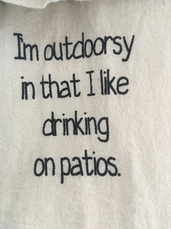 Dish Towel: I'm outdoorsy