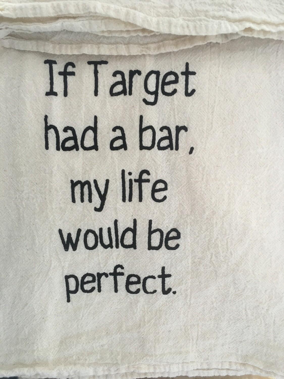 Dish Towel: If Target had a bar