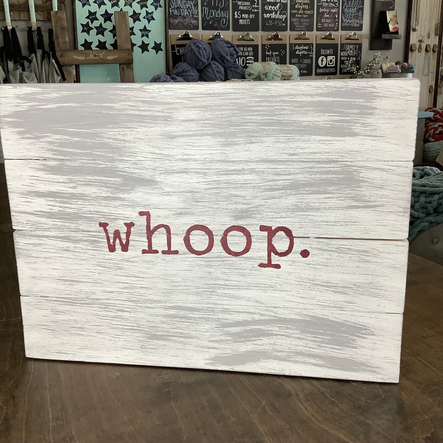 14x19 WHOOP Plank Sign