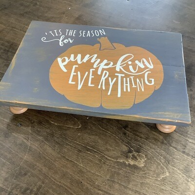 12x16 Pedestal Tray: 'Tis the Season for Pumpkin Everything