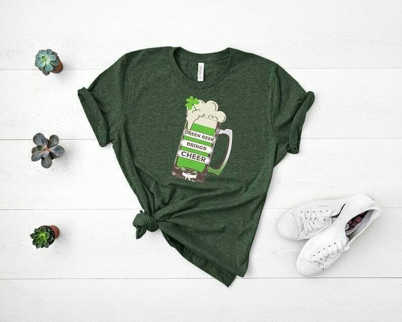 St Patrick's Day Shirt - Green Beer Brings Cheer For Men And Women