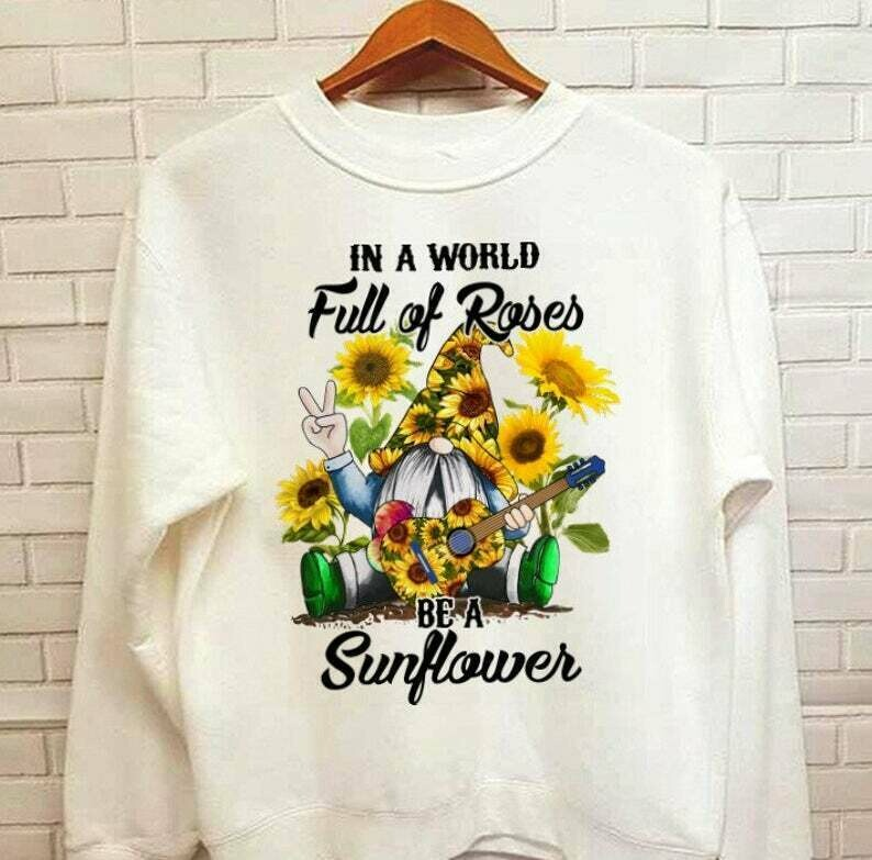 In A world full of Rose Be a Sun Flower Gnome play Guitar T-Shirt Gift For Men Women