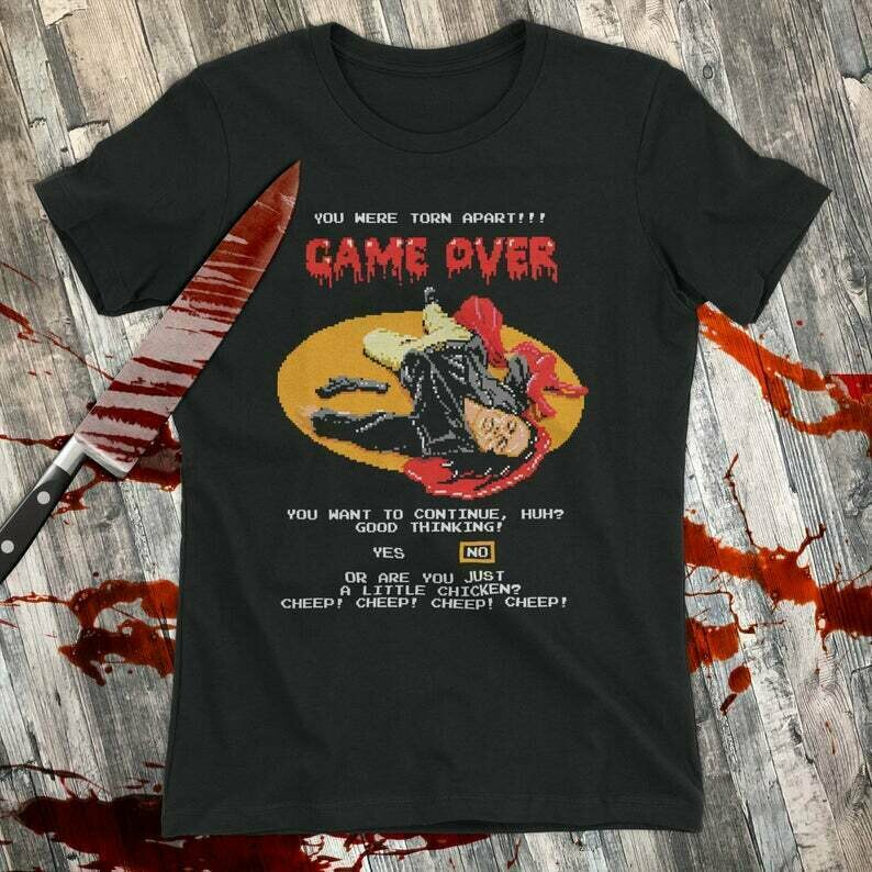 Oh Hi You Were Torn Apart - Game Over T-Shirt Movie Mashup Parody Halloween Horror Shirt tee Shirt Mens Ladies Womens Youth Kids COD-0487