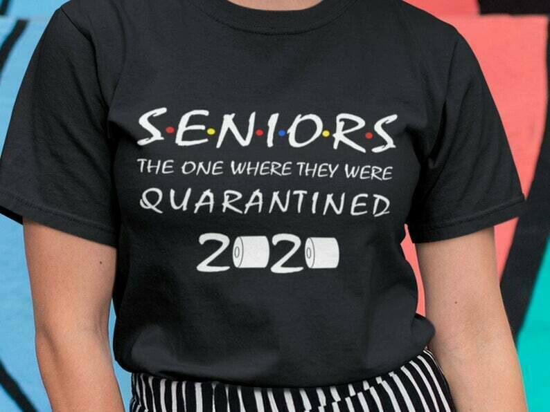 Seniors The One Where They Were Quarantined 2020 Shirt, Seniors Shirt, Shirt Extender, Quarantine Shirt, Introvert Shirt, Germs Shirt