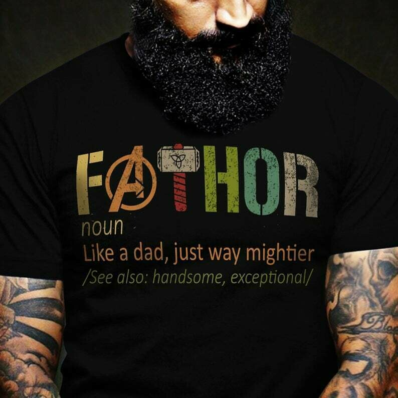 FaThor Definition Like A Dad Just Way Mightier Funny T Shirt gift for Him Dad Daddy Father's Day grandpa Men Thor Avengers