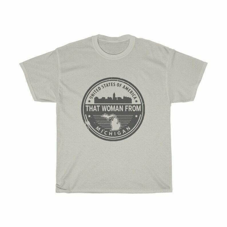 That woman from michigan t shirt