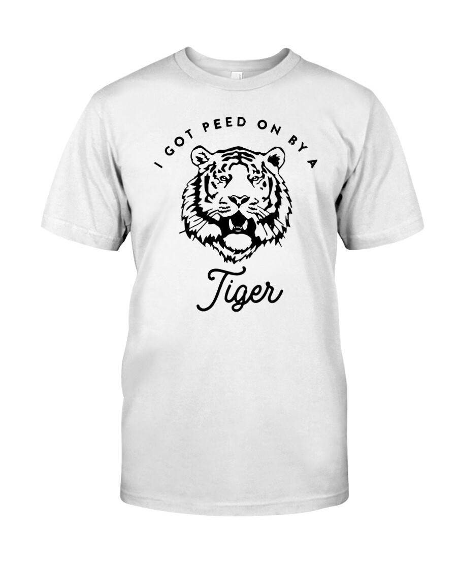 i got peed on by a tiger t shirt Premium Fit Mens Tee