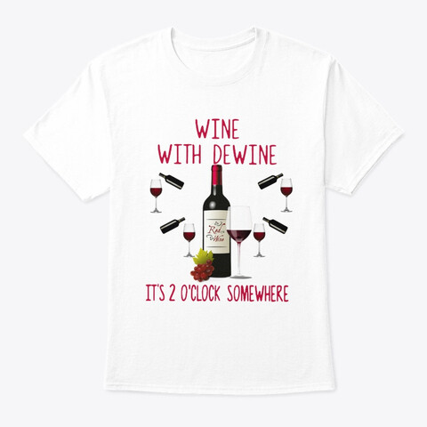 Wine with Dewine it's 2 o'clock somewhere 2020 T SHIRT