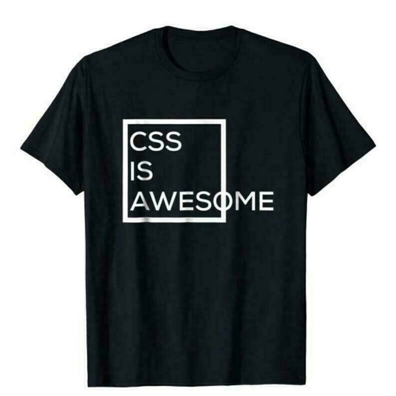 Web Designer Shirt, CSS Is Awesome Programmers T-shirt, Graphic Designer Tee, Web Editor Gift