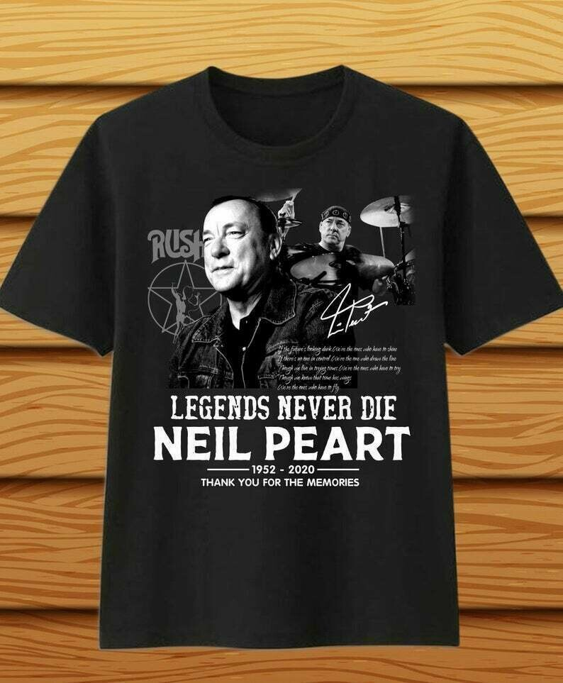Legends never die Neil Peart 1952-2020 thank you for the memories T-Shirt