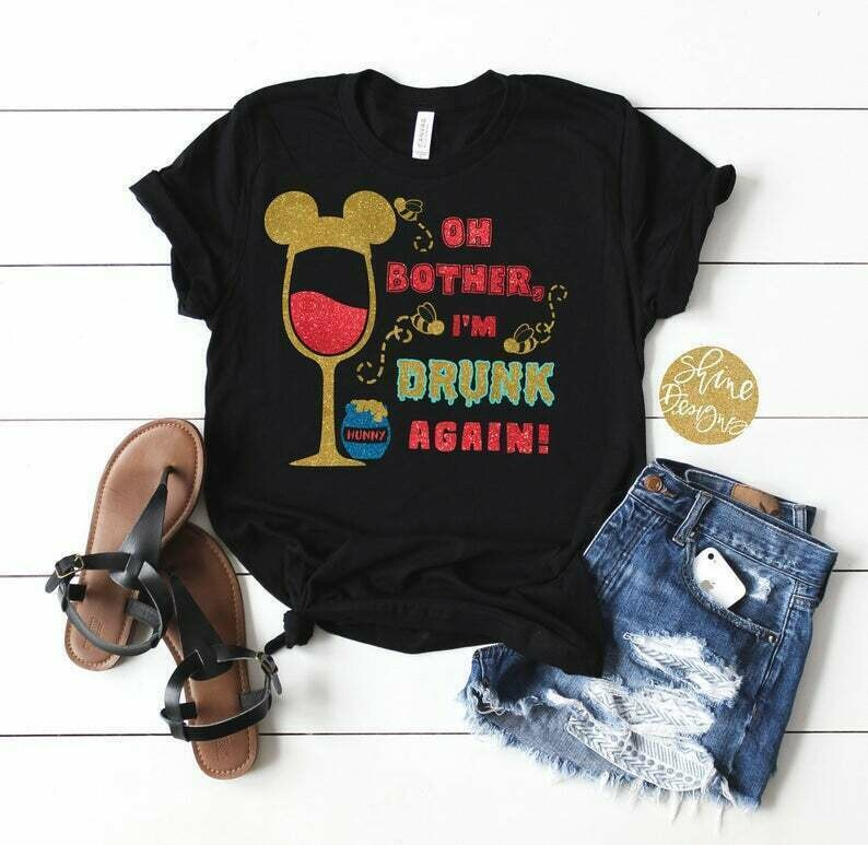 Oh Bother, I'm Drunk Again - Winnie The Pooh Drinking Glitter Shirt - Magical Glitter Shirt - Epcot Food and Wine Festival