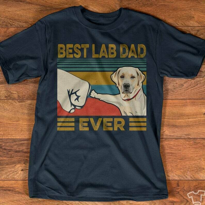 Vintage Best Lab Dad Ever Shirt, Funny Dog Shirt, Vintage Father Day Shirt, Labrador Shirt, Vintage Dad Birthday Shirt