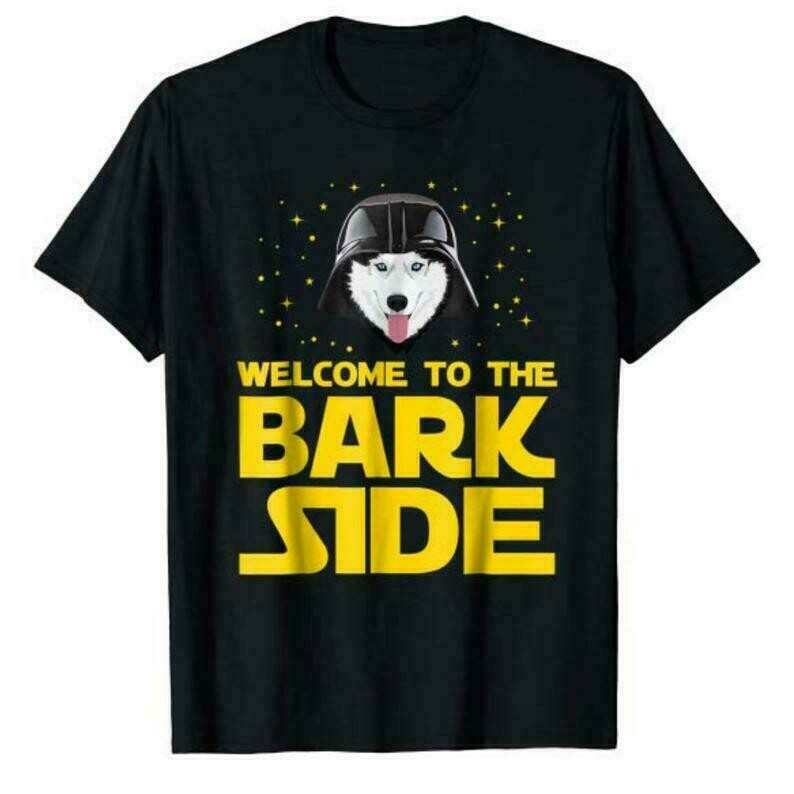 Welcome to the Bark Side Siberian Husky Funny Shirt Gifts, Husky Star Wars T-shirt, Gift For Mom, Dad Husky Lovers
