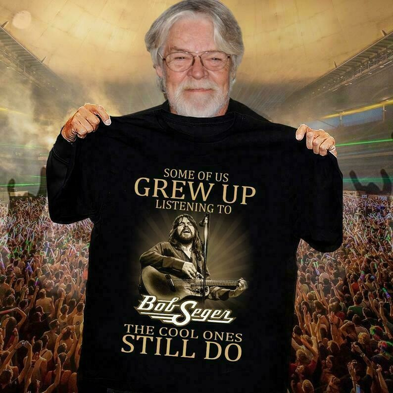 Some of us grew up listening to Bob Seger the cool ones still do Against The Wind The Silver Bullet Band Vintage Rock and Roll T Shirt