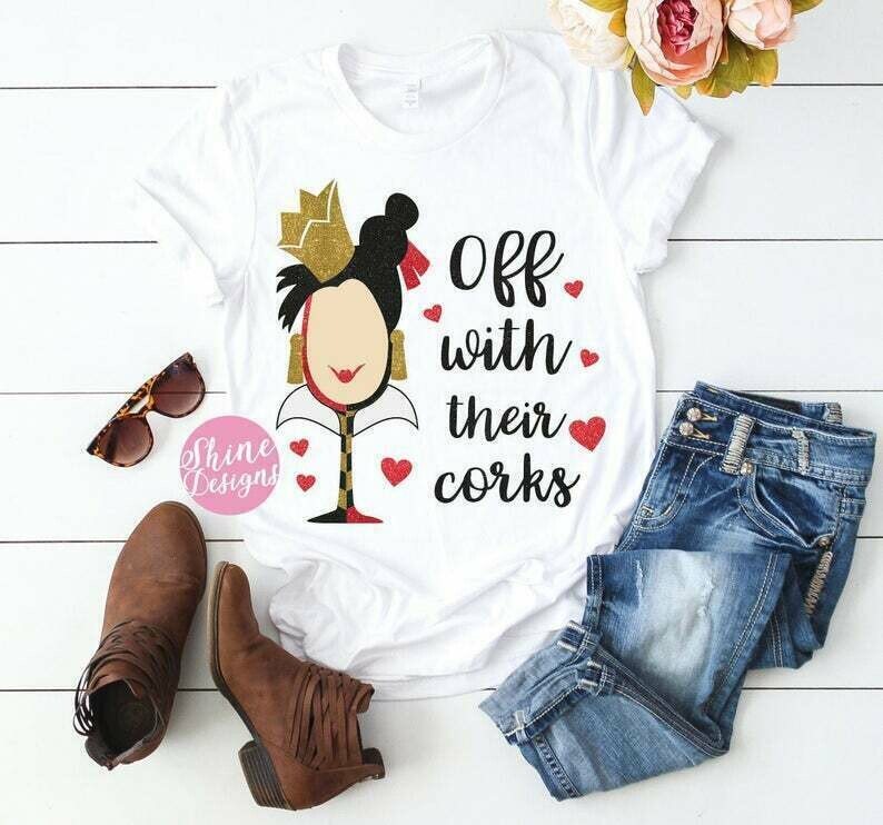 Food and Wine Queen Of Hearts Drinking Shirt -Off With Their Corks Glitter Shirt - Food and Wine Festival Shirt