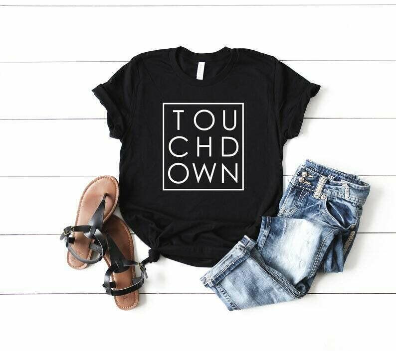 Touchdown Shirt, Touchdown Tshirt, Touchdowns, Football Shirt, Football Tshirt, Tailgate Shirt, Cute Football Shirts, Sunday Funday Shirt