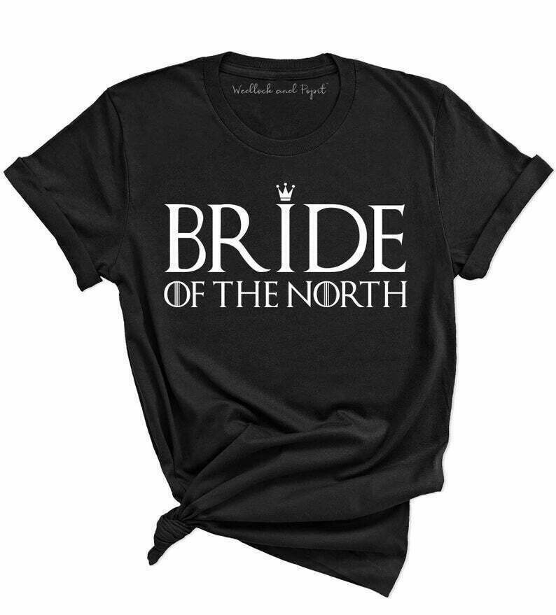 Bride of the North, GOT Bridal Shower, Bachelorette Party, Engagement Party, Dress Shopping or Wedding Festivities | Sansa Stark Inspired
