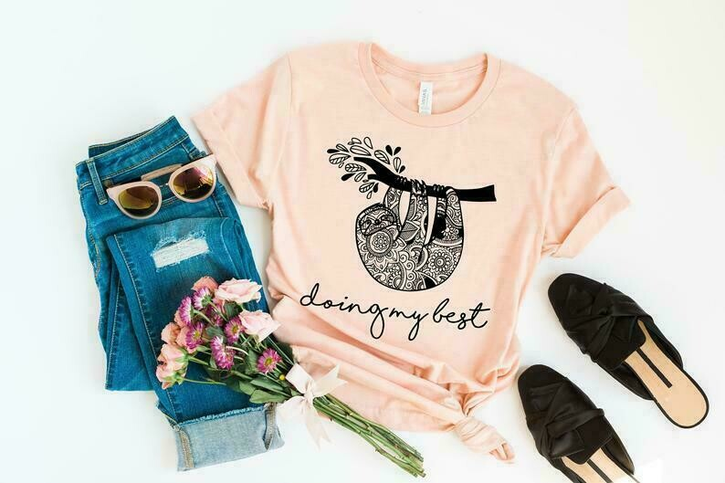 Sloth Shirt, Sloth Tshirt, Sloth Gifts, Sarcastic Shirt, Funny Shirts, Spirit Animal Shirt, Doing My Best Shirt, Cute Shirts
