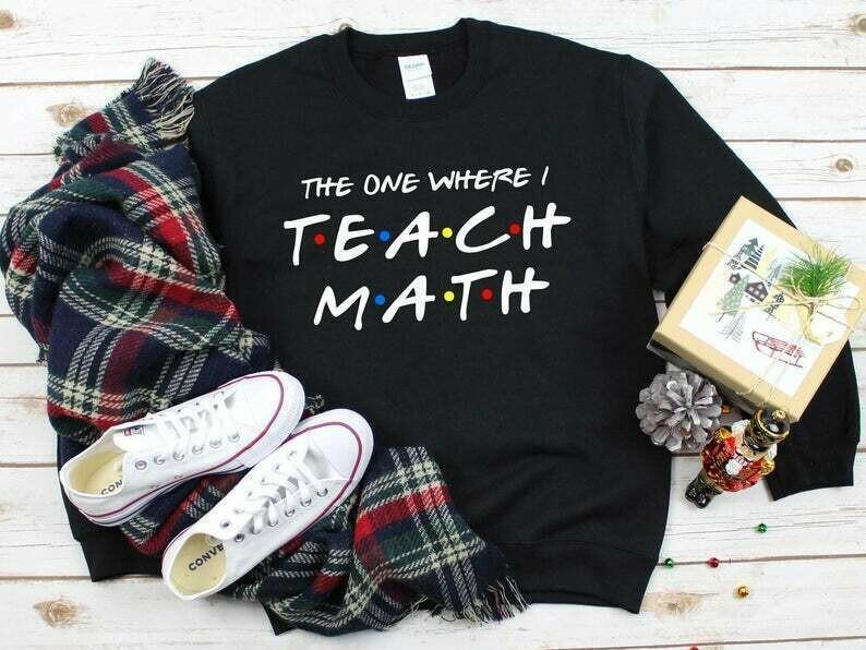 Math Teacher Shirt, The One Where I Teach Math, Friends Themed Shirt, Math Is My Jam Shirt, Math Teacher TShirt, Math Teacher Gift