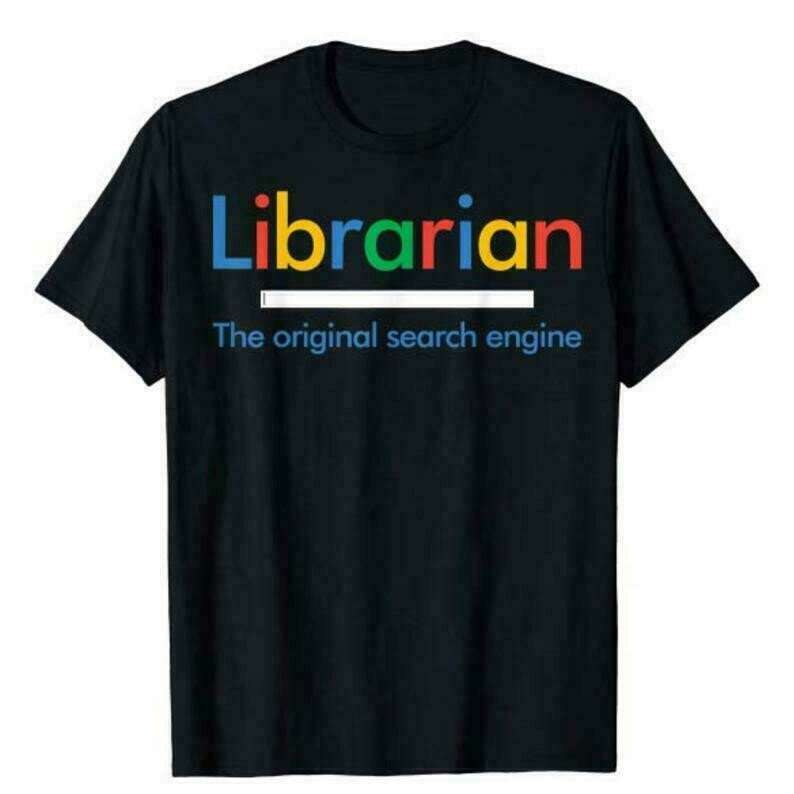 Librarian Shirt - The Original Search Engine - Funny T-Shirt, Gift For Librarian, Funny Reading Tee