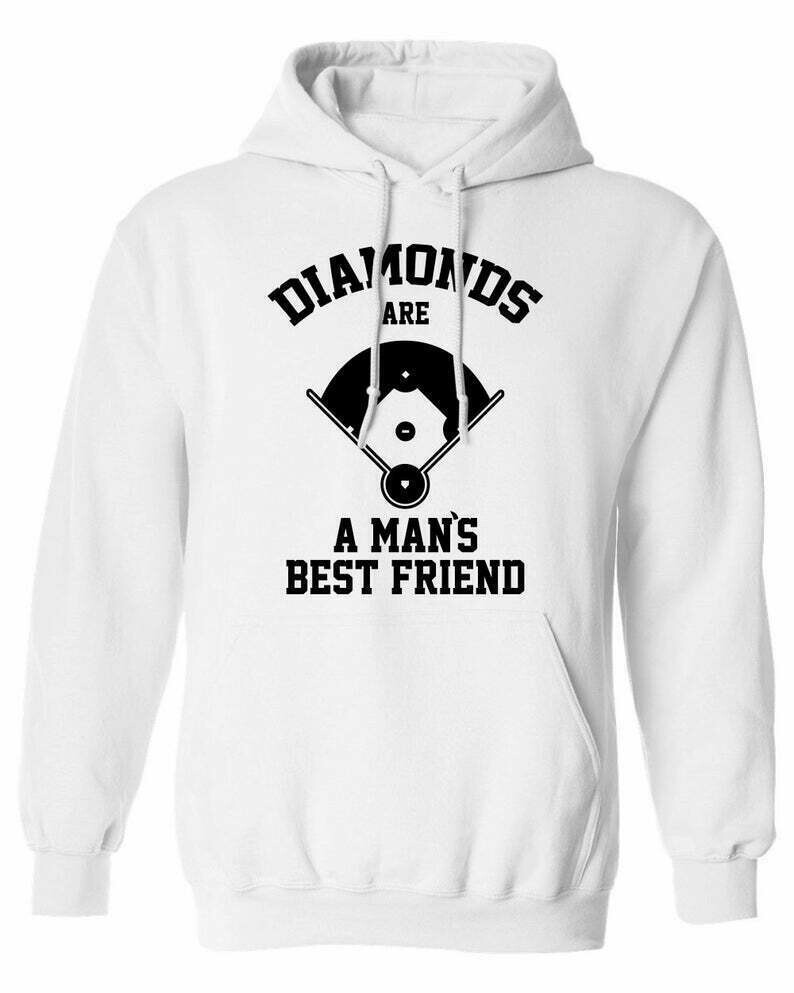 Diamonds Are A Mans Best Friend baseball softball sports funny Printed graphic Hoodie Hooded Sweatshirt Sweater Shirt Mens ML-542