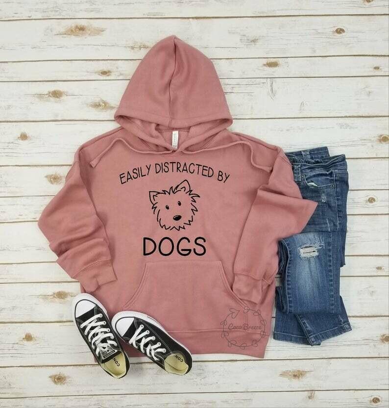 Easily distracted by dogs - unisex fleece hoodie. dog mom shirt, dog mom, dog lover shirt, dog person shirt, dog shirts for women, dog shirt