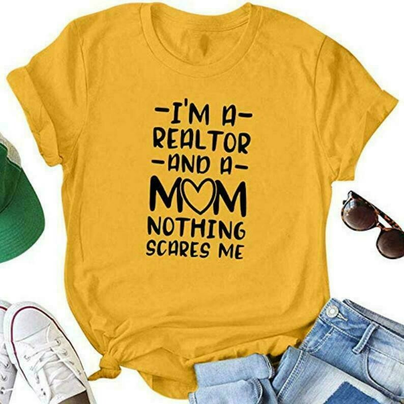 I'm A Realtor and A Mom Nothing Scares Me, Gift For Real Estate Agent, Real Estate Shirt, Short-Sleeve Unisex T-Shirt