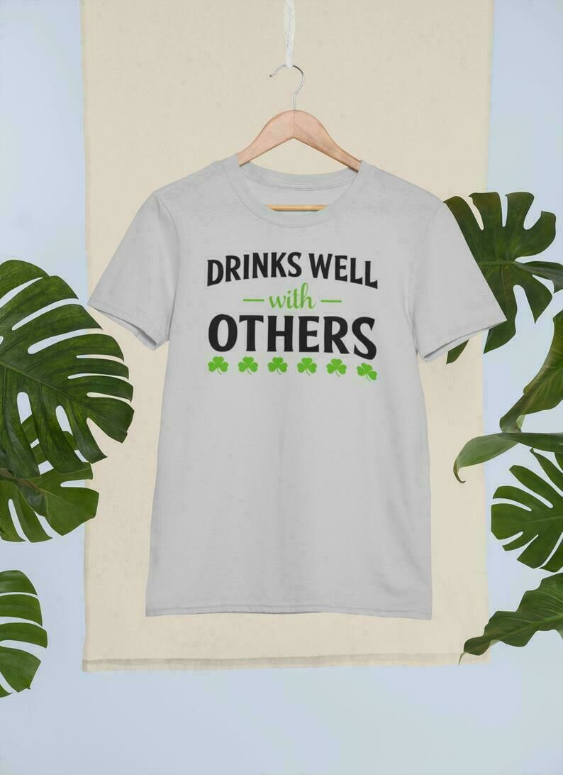Drinks well with others st patricks unisex tee funny st patricks day tee, best gift for friends, for dad, for boyfriend, st Pattys Day tee