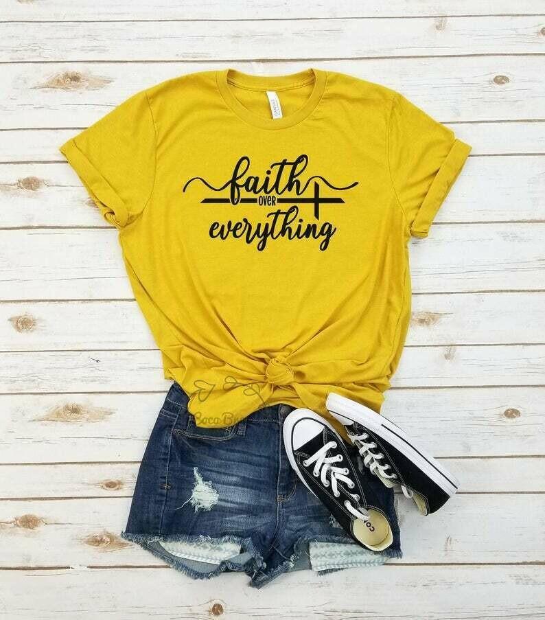 Faith over everything - unisex tshirt. christian shirt, christian tshirt, christian shirts for women, jesus shirt, scripture shirt,religious