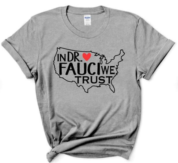 In Dr Fauci we trust T-Shirt