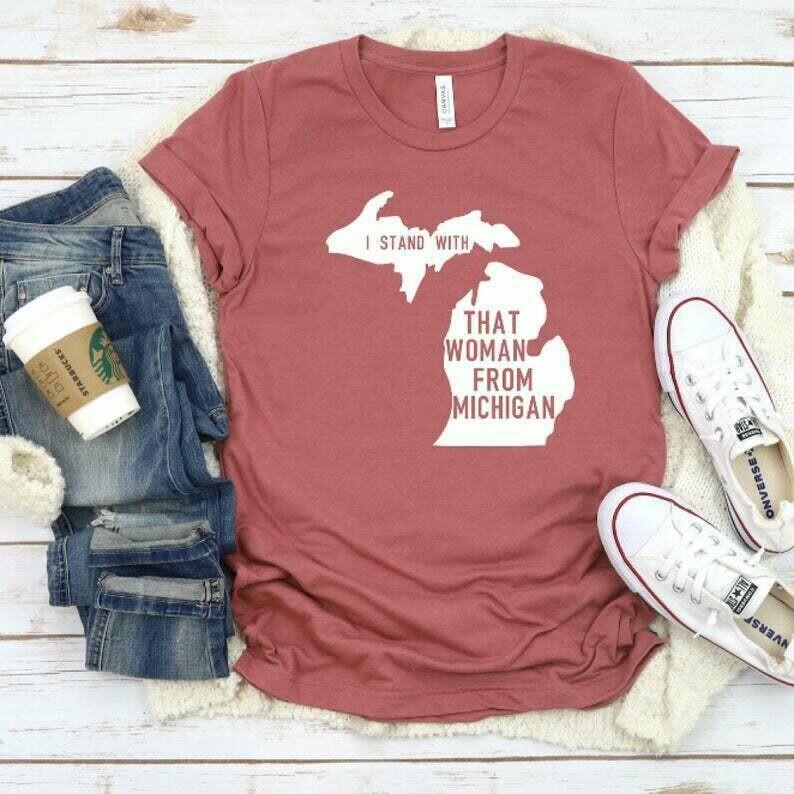 I Stand With That Woman From Michigan Shirt, Social Justice Shirts, Activist Shirts, Women's Shirts, Gretchen Whitmer Shirt