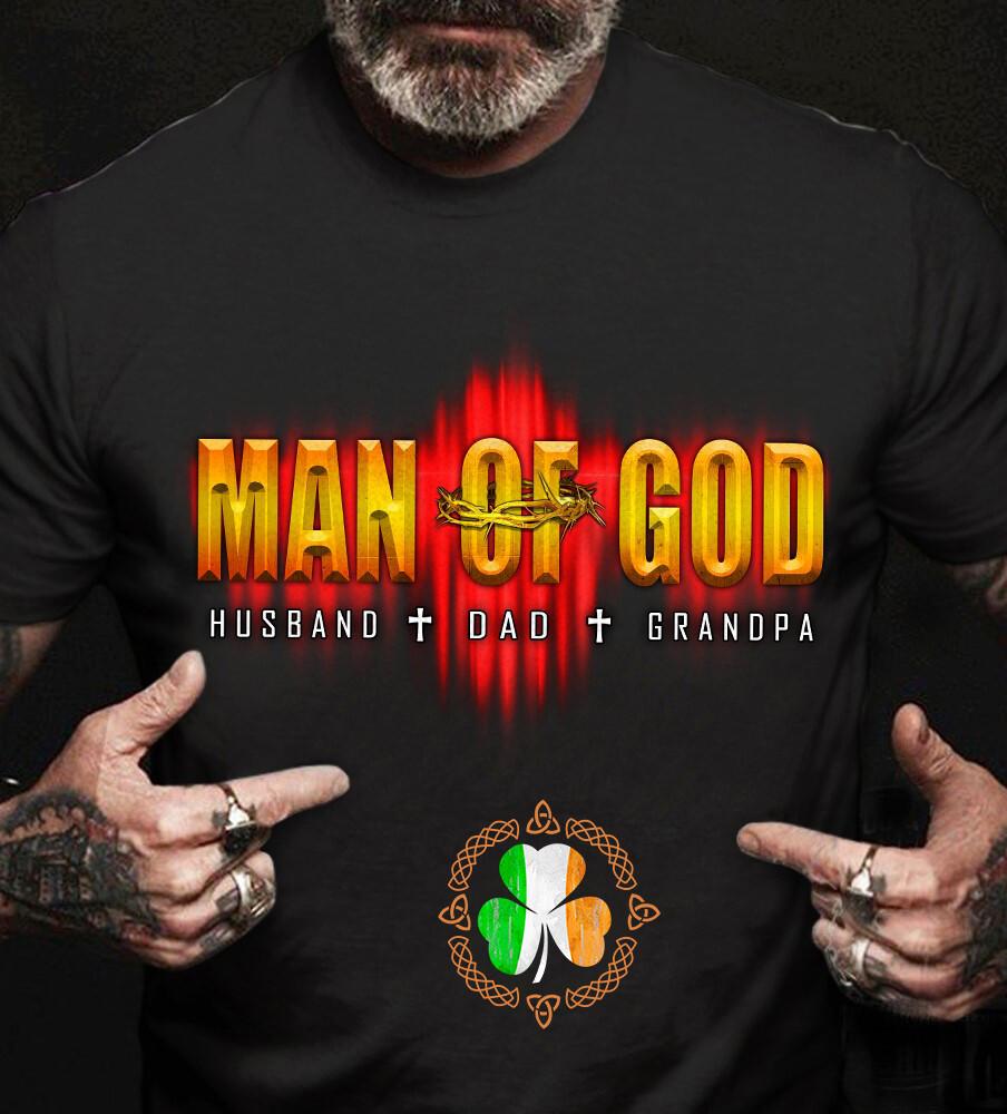 Man Of God Husband Dad Grandpa shirt