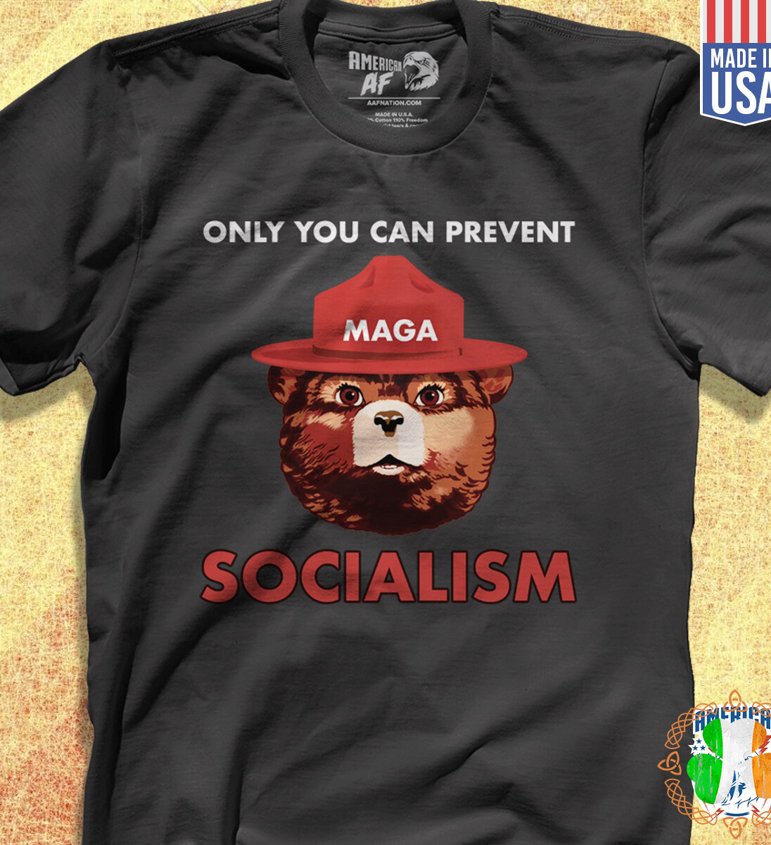 Smokey Bear Only you can prevent socialism shirt