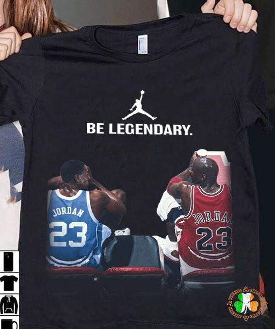 Michael Jordan Be legendary shirt