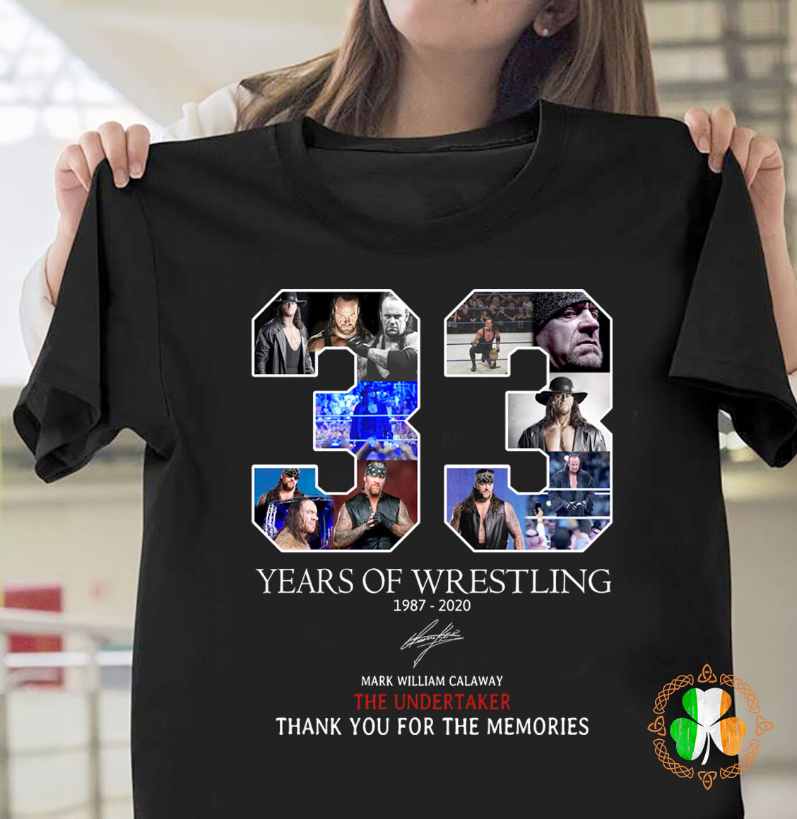 33 Years Of Wrestling 1987 2020 Mark William Calaway Thank You For The Memories Shirt