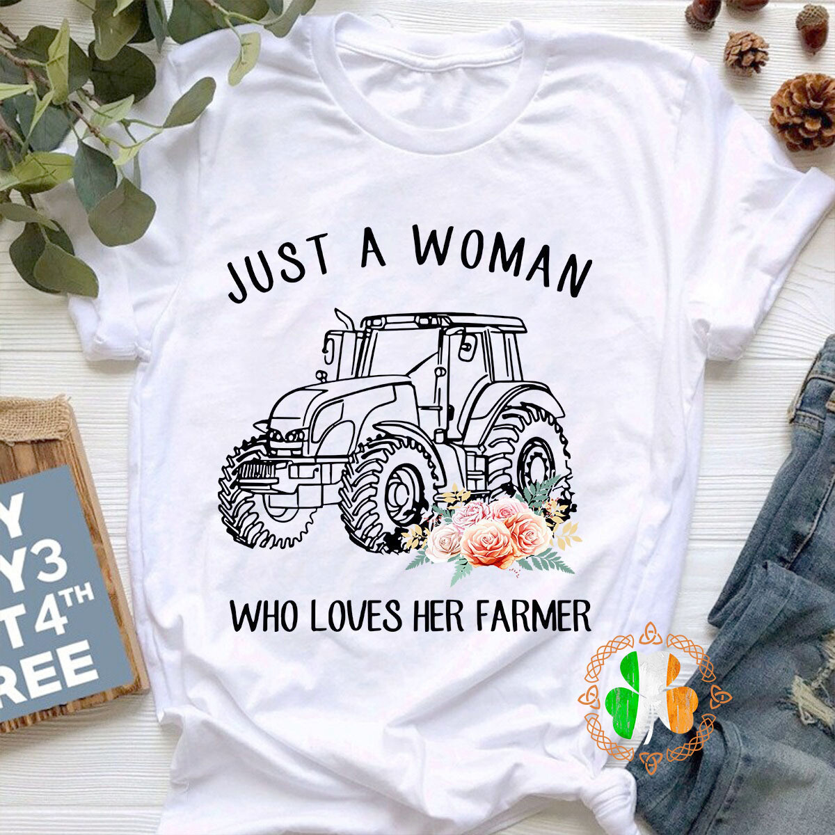 Just a woman who loves her farmer shirt