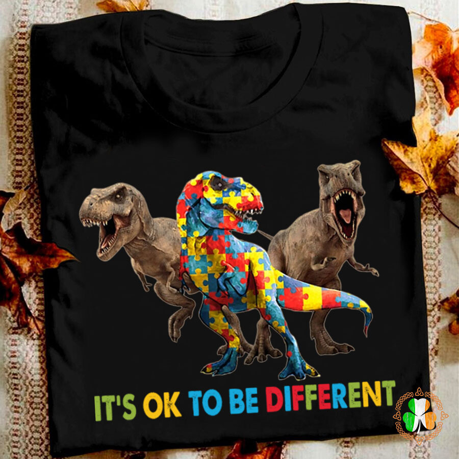 Autism Dinosaur it's ok to be different shirt