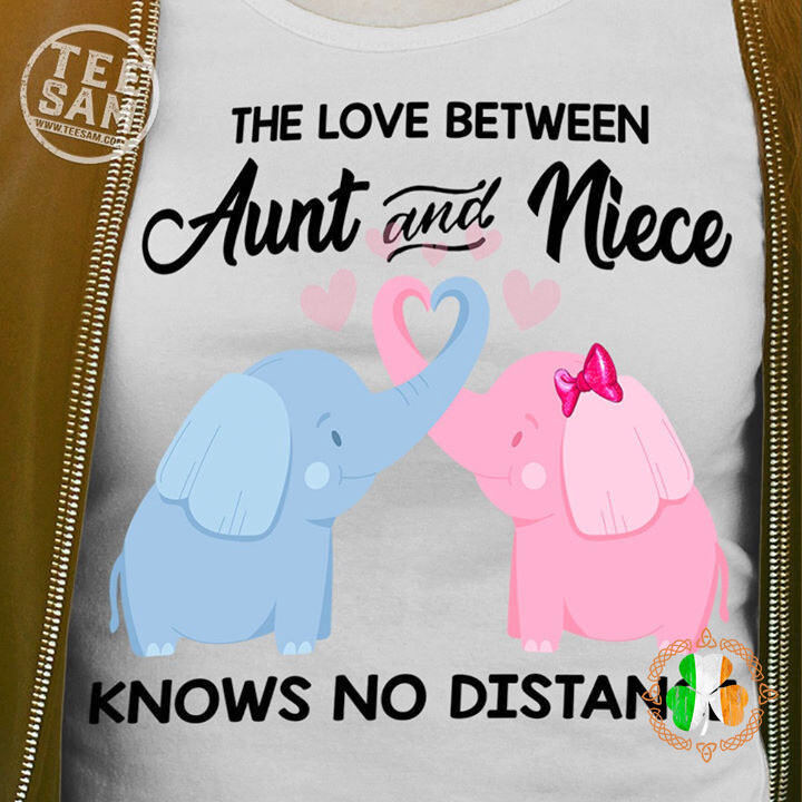 The Love Between Aunt And Niece Konows No Distance Shirt