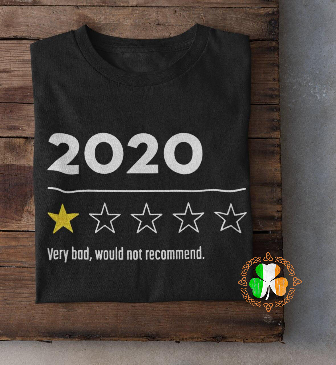 Trending 2020 Very Bad Would Not Recommend Shirt